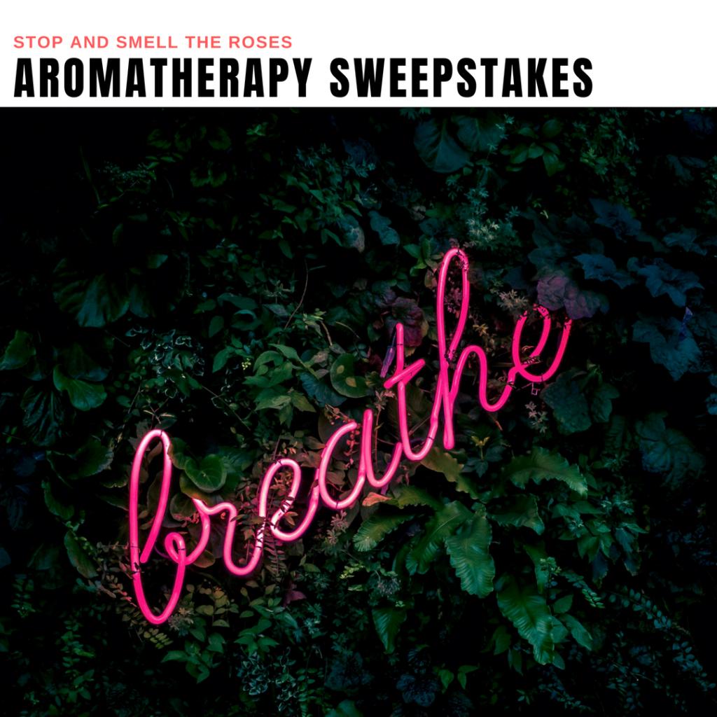 Aromatherapy Sweepstakes