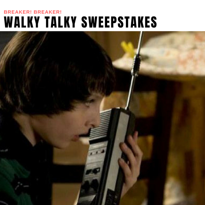 Walky Talky Sweepstakes
