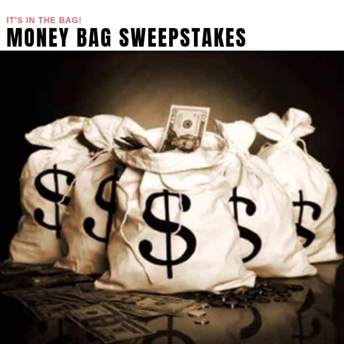 Money Bag Sweepstakes