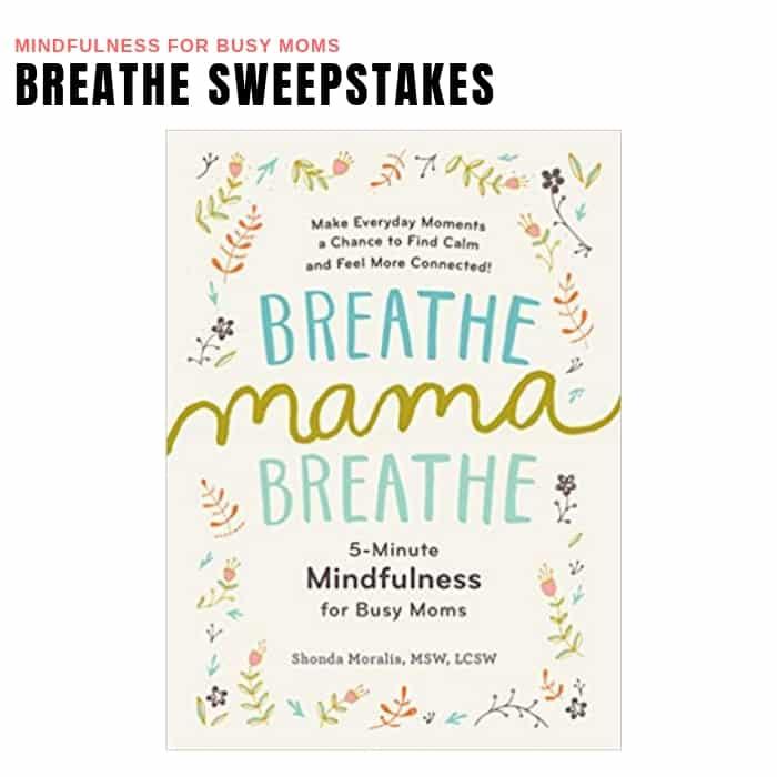 Breath. Mama, Breathe Sweepstakes
