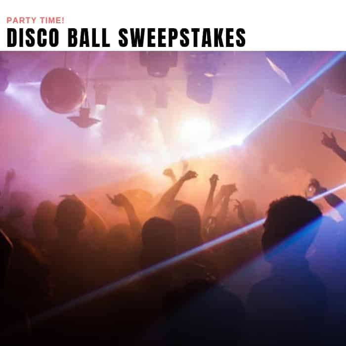 Disco Ball Sweepstakes