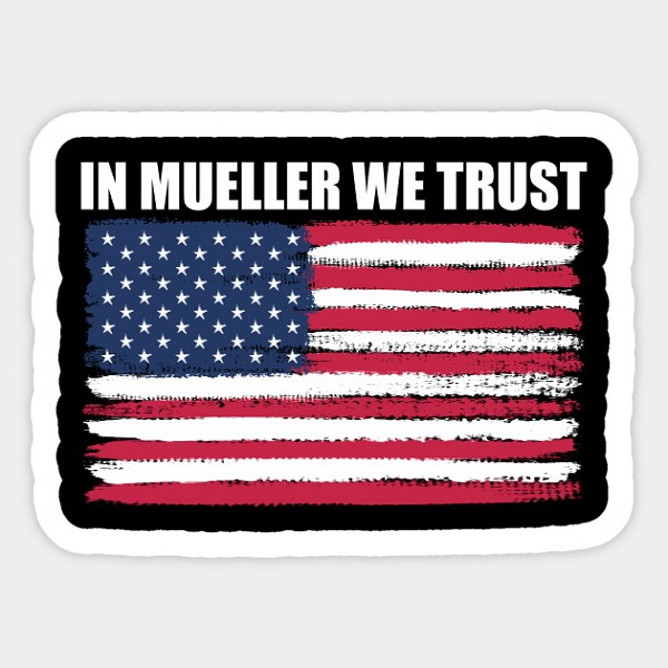 Free In Mueller We Trust Sticker
