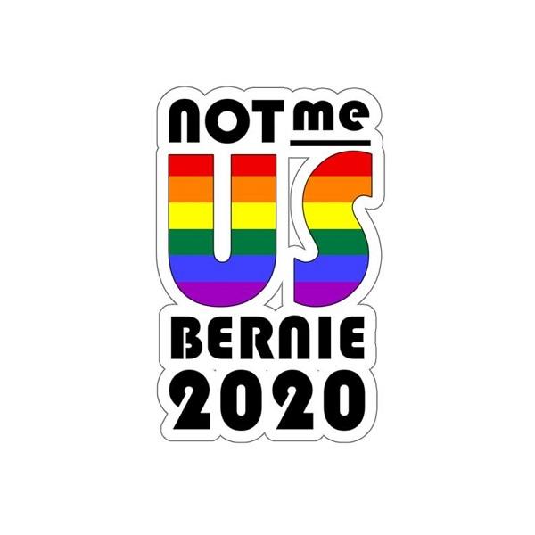 Free Not Me. Us Bernie 2020 Sticker
